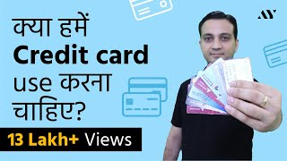 Credit Card - What, Why & How? (Hindi)