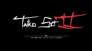 Taiko Set II - Powerful Shaolin Kung Fu Music (Mixed by HTH Pictures)