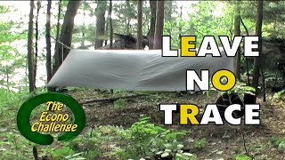 Leave No Trace Camping In Action - What does this mean to you?