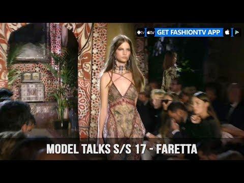 Model Talks Spring/Summer 2017 Faretta   FashionTV