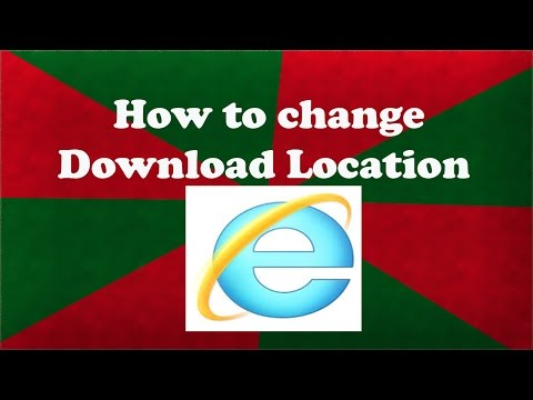 How To Change Download Location Internet Explorer