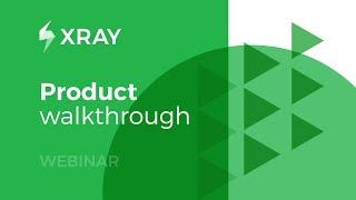 [Webinar] Xray Test Management - Product Walkthrough for Jira Server/DC