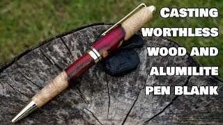 #2. Casting worthless wood and alumilite resin pen blank, oak and red resin.