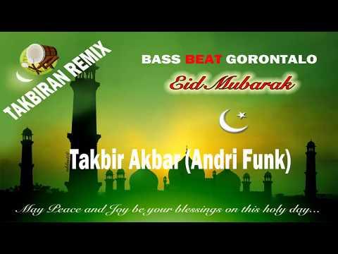 Best TAKBIRAN REMIX - FEBRY 88 VS ANDRI fUNK - B.B.G Ramadhan