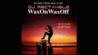 DJ Rectangle - Wax On Wax Off (Intro)
