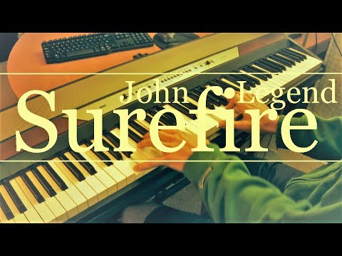Surefire (John Legend) Piano Cover