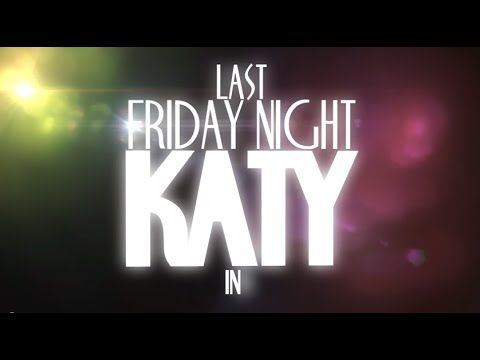 Katy Perry - Last Friday Night (Lyric Video - Motion Graphic)