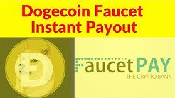 FaucetPay Doge Faucet List Dogecoin Instant Payout