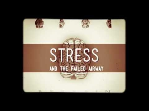 Rapid Sequence Learning - Stress & the Failed Airway