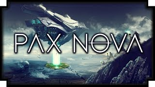 Pax Nova - (Civilization Meets Master of Orion / 4X Strategy Game)