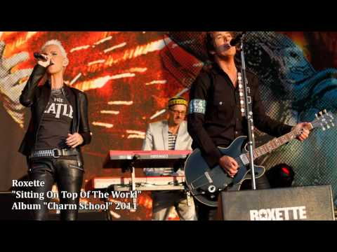 Roxette - Sitting On Top Of The World mp3