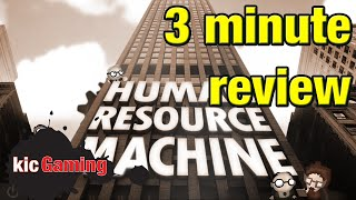 Human Resource Machine review in 3 minutes -- gameplay / worth a buy? (Yes, it is.)