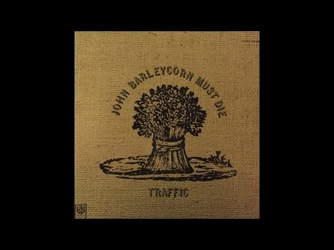 Traffic   John Barleycorn Must Die  [Re-upload] (full album) (VINYL)