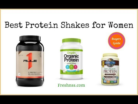 Best Protein Shakes for Women (2020 Buyers Guide)