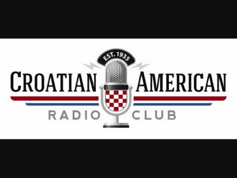 CROATIAN AMERICAN RADIO PROGRAM  04 30 2016