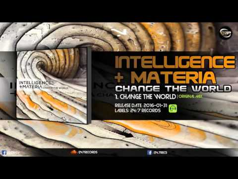 Intelligence & Materia - Change The World