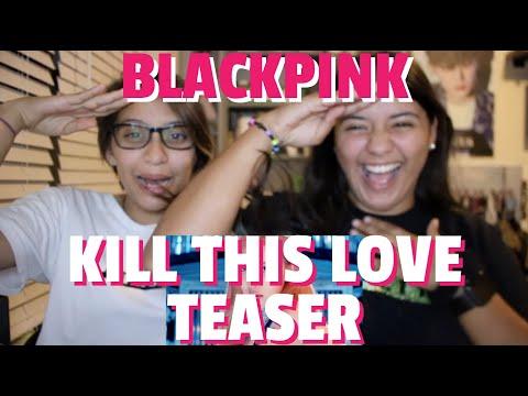 BLACKPINK 'Kill This Love' MV Teaser REACTION!!!