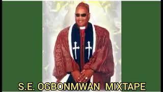 Apostle Dr S.E OGBONMWAN Mixtape