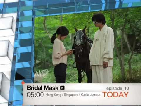 [Today 7/20] Bridal Mask - ep.10 [R]