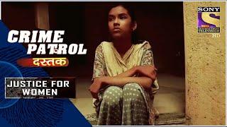 Crime Patrol Satark | Trafficking | Justice For Women | Full Episode
