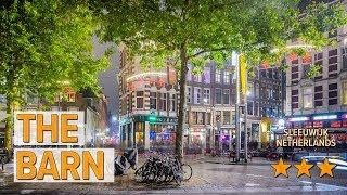 The Barn hotel review | Hotels in Sleeuwijk | Netherlands Hotels