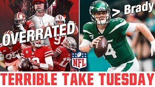 Terrible Take Tuesday | Most OVERRATED NFL Teams & QB Rankings