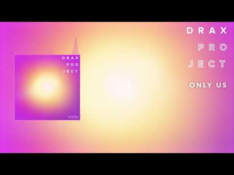Drax Project - Only Us [Official Audio]