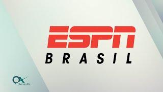 ESPN BRASIL | CANAL OXMAN TV