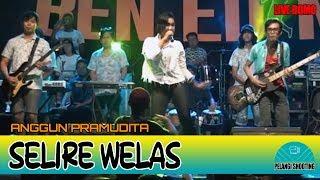 Selire Welas - Anggun Pramudita [Live Bomo] BAND EDAN MUSIC Banyuwangi