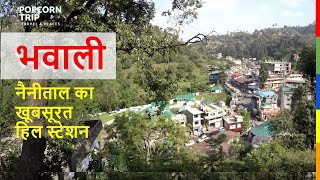 Bhowali Travel Guide : The town awesome, Nainital, Uttarakhand