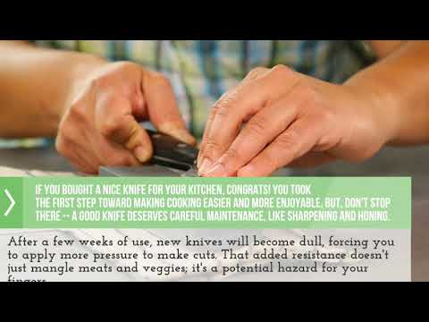 Sharpen and care for your kitchen knives
