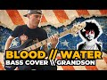 GRANDSON - BLOOD WATER BASS COVER