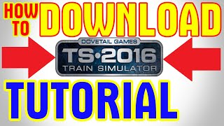How to Download Train Simulator 2016 free for PC WORKING!