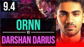 ORNN vs Darshan DARIUS (TOP) | 3 early solo kills | NA Challenger | v9.4
