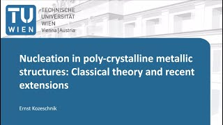 Nucleation in polycrystalline metallic structures: classical theory and recent extensions
