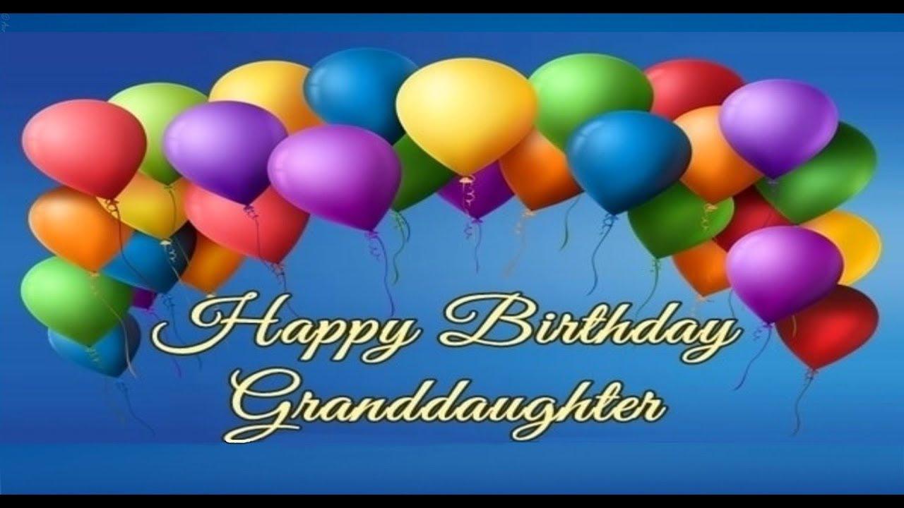 Happy Birthday Granddaughter Youtube