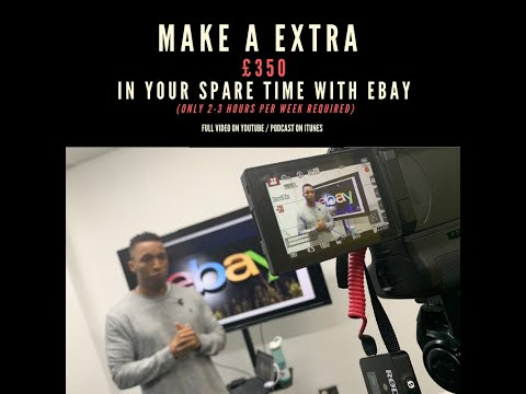 HOW TO MAKE MONEY FROM EBAY (IN YOUR SPARE TIME)