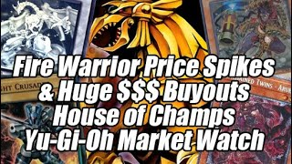 Fire Warrior Price Spikes & HUGE $$$ Buyouts - House of Champs Yu-Gi-Oh Market Watch