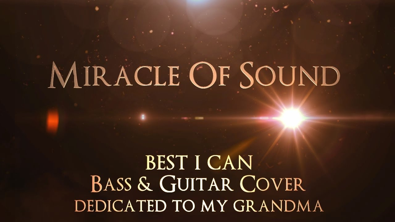miracle-of-sound-best-i-can-bass-guitar-cover-stammrain-music-channel