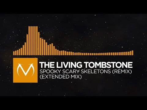 [Spook Electro] - The Living Tombstone - Spooky Scary Skeletons (Extended Mix) [Free Download]