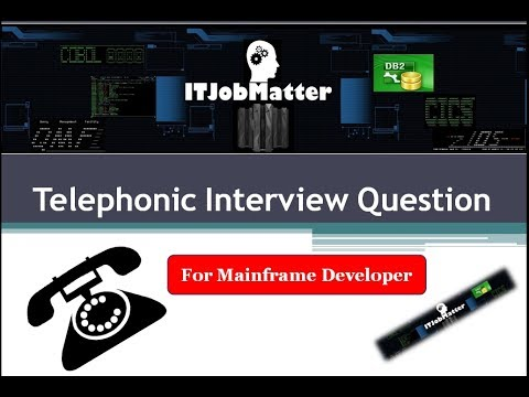 Dloit ~ Telephonic Interview Question For Mainframe Developer | Interview Skills Training