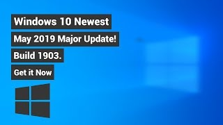 How to Get Windows 10 May 2019 Update Now! (Manually)