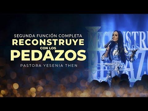 """pastora-yesenia-then---""""reconstruye-con-los-pedazos""""-(segunda-función)"""