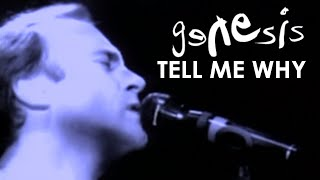 Genesis - Tell Me Why (Official Music Video)