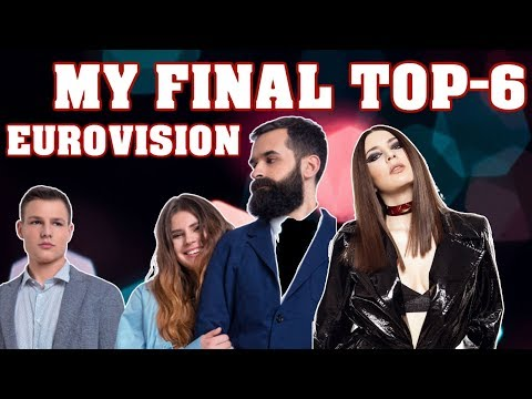 National Selection Final: My Top-6   Ukraine (Eurovision 2019)
