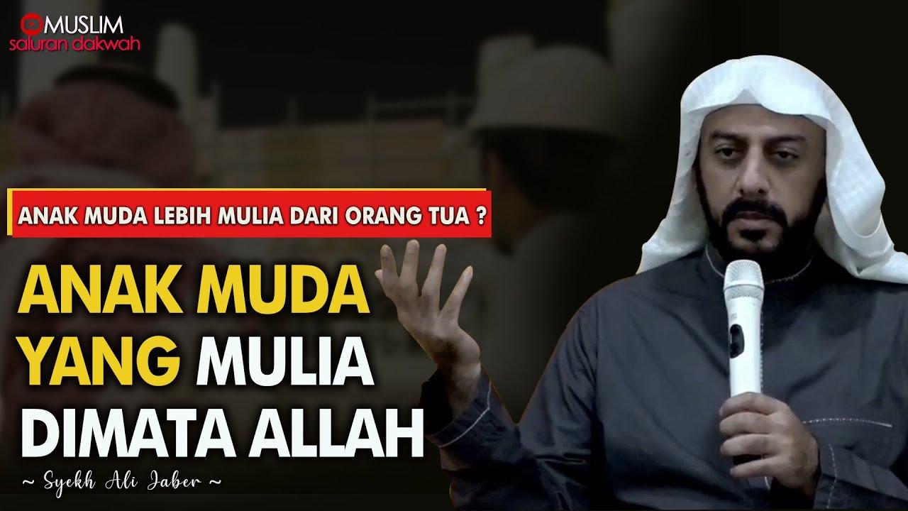 Islam Butuh Anak Muda Seperti Ini Ceramah Syekh Ali Jaber