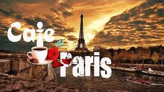 Music for Cafe || Cafe De Paris || Café Bar & Restaurant Music #1