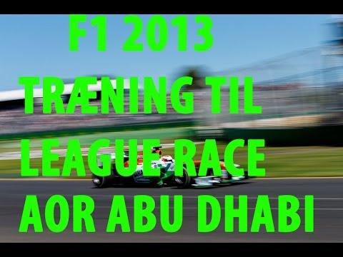 F1 2013 [Dansk-Danish][Abu Dhabi Træning Practice Til AOR]