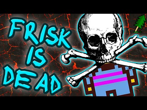 Frisk Is DEAD (Undertale) - The Story You Never Knew