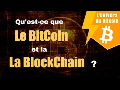 Qu'est-ce que le BitCoin et la Blockchain ?